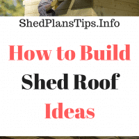 how to build shed roof ideas