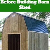Barn Shed Plans, 5 Things to Consider Before Building Barn Shed