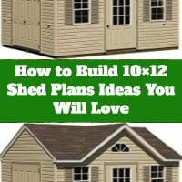 How to Build 10×12 Shed Plans Ideas You Will Love