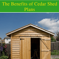 Cedar Shed Plans Ideas, The Benefits of Cedar Shed Plans